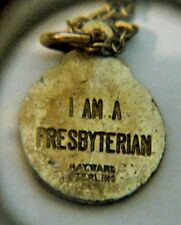 """Vintage """"I Am A Presbyterian"""" Sterling Silver Hayward marked Pendent Necklace"""