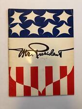 Mr. President - 1963 - Vintage - Robert Ryan - Nanette Fabray - MORE - SIGNED