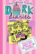 Dork Diaries 13 : Tales from a Not-So-Happy Birthday by Rachel Ren?e Russell