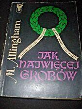 JAK NAJWIĘCEJ GROBÓW - M. ALLINGHAM, 1973, POLISH BOOK, POLSKA KSIĄŻKA _________