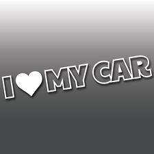I LOVE MY CAR Funny Car Window Bumper Vinyl Decal Sticker   JDM   Euro   DUB