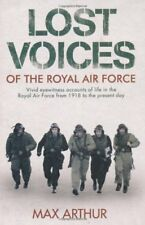 Lost Voices of the Royal Air Force By  Max Arthur. 9780340838136