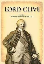 Lord Clive by W.W. Hunter (Hardback, 2009)