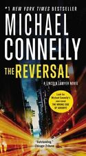 A Lincoln Lawyer Novel: The Reversal by Michael Connelly (2016, Paperback)