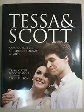 Tessa & Scott: Our Journey From Childhood Dream To Gold - Virtue/Moir/Milton HC