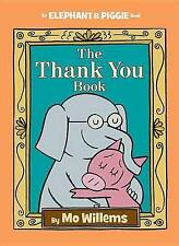 The Thank You Book by Mo Willems (Hardback, 2016)