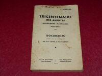 [Bibl RENE COTTRELL ANTILLES MARTINIQUE] ABBE JOSEPH RENNARD TRICENTENAIRE 1935