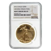 2012 1 oz $50 Gold American Eagle NGC MS 69 Mint Error (Obv Struck Thru)