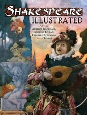 Shakespeare Illustrated : Art by Arthur Rackham, Edmund Dulac, Charles...