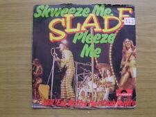 Slade - Skweeze Me, Pleeze Me