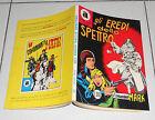 COLLANA ARALDO 68 Gli eredi dello spettro Prima edizione 1972 Il comandante Mark