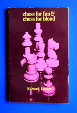 (Chess books)  Chess for Fun and Chess for Blood by Edward Lasker