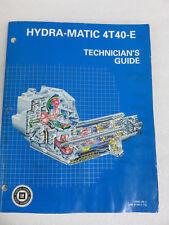 1996 GM Hydra-Matic 4T40-E Service Manual Technician's Guide OEM Factory