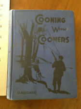 Vintage Book Cooning With Cooners Hunting Raccoon Stories Copyright 1924