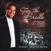 Terry MacAlmon • For The Bride • Live Worship CD 2007 •• NEW ••