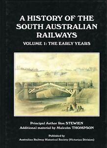 A History of the South Australian Railways - Volume 1 -