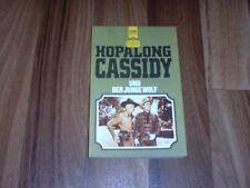 Clarence A. Mulford -- HOPALONG CASSIDY + der JUNGE WOLF /Heyne Western Classics