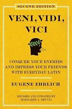 Veni, Vidi, Vici (Second Edition): Conquer Your Enemies and Impress Your Frie...