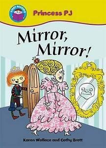 (Good)-Mirror Mirror! (Start Reading: Princess PJ) (Paperback)-Wallace, Karen-07