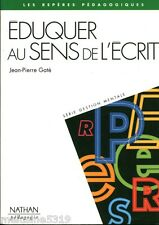 Livre parapsychologie  éduquer au sens de l'écrit - J.P Gaté   book