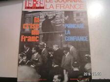 **c Le Journal de la France 19-39 L'entre 2 guerres n°91 Crise Franc / Poincaré
