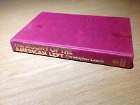 Christopher Lasch THE AGONY OF the AMERICAN LEFT 1st Ed ex Cambridge University