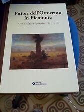 LIBRO PITTORI DELL'OTTOCENTO IN PIEMONTE 1895-1920 UNICREDIT 2003