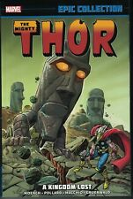 THOR A KINGDOM LOST EPIC COLLECTION TP TPB $34.99srp #303-319+ Moench NEW