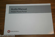 VAUXHALL AUDIO MANUAL / MOBILE PHONE PORTAL MANUAL 2004-2009,