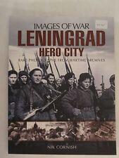 Images of War: Leningrad - Hero City - 150 photographs