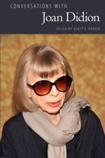 Conversations With Joan Didion by Scott F. Parker 9781496823441 |