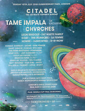 CITADEL FESTIVAL JULY 15th 2018 ADVERT - TAME IMPALA CHVRCHES THE HORRORS