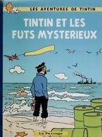 PASTICHE. Tintin et les fûts mystérieux. Album cartonné 32 pages couleurs. HC