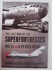 The Last War of the Superfortresses: MiG-15 vs B-29 over Korea - Color Profiles