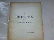 BIBLIOTHEQUE DE FEU EDOUARD RAHIR  - TROISIEME  PARTIE -1935