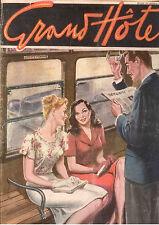 H6  GRAND HOTEL ANNO II N. 45 DEL 3 MAGGIO 1947