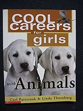 Cool Careers for Girls with Animals [Paperback] [Feb 01, 2000] Ceel Pasternak .