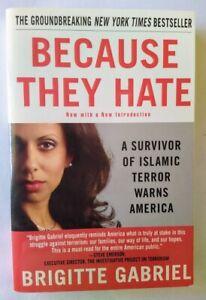 Because They Hate: A Survivor of Islamic Terror - by Brigitte Gabriel