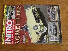 17$$ Revue NITRO n°280 Corvette 1955 / Chevelle 71 / Ford A Roadster /