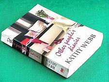 """Kathy Webb """"Other Peoples Diaries"""" Published by Macmillan Pty Ltd, 2008."""