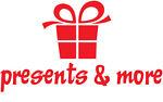 presents & more