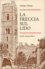 1972 – ADRIANO PASOTTI, LA FRECCIA SUL LIDO – MAREMMA PENSIERI IMPRESSIONI