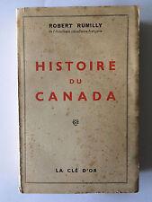HISTOIRE DU CANADA 1951 ROBERT RUMILLY