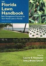 The Florida Lawn Handbook: Best Management Practices for Your Home Lawn in Flori
