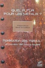 Quel futur pour les métaux ?