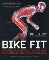 Bike Fit : Optimise Your Bike Position for High Performance and Injury...