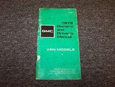 1979 GMC G10 G20 G30 Van Original Owner Owner's Operator User Guide Manual V8