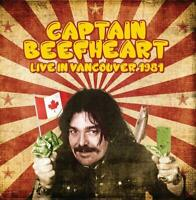 Captain Beefheart - Live In Vancouver 1981 (2019)  CD  NEW/SEALED  SPEEDYPOST