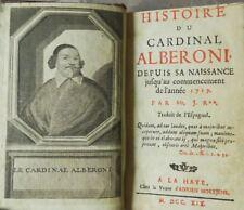 ****** HISTOIRE DU CARDINAL ALBERONI - ROUSSET de MISSY - EDITION ORIGINALE 1719
