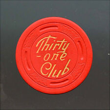 OLD VINTAGE 1952 CALIF CARD ROOM CHIP - 25 CENT - THIRTY ONE CLUB - SAN JOSE CA